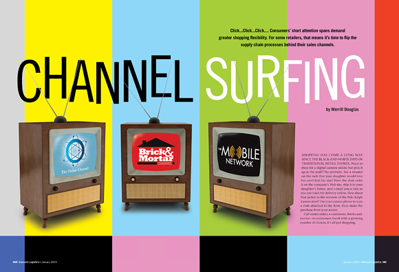 Channel Surfing - Opening spread for feature about the channels of adapting logistics operations to serve brick-and-mortar, online, and mobile ordering systems